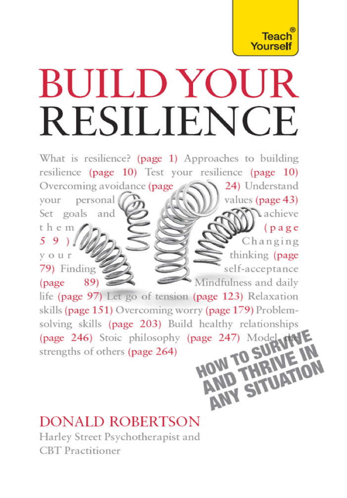 Build Your Resilience By: Donald Robertson