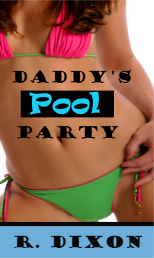 Daddy's Pool Party