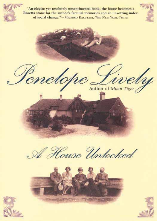 A House Unlocked By: Penelope Lively