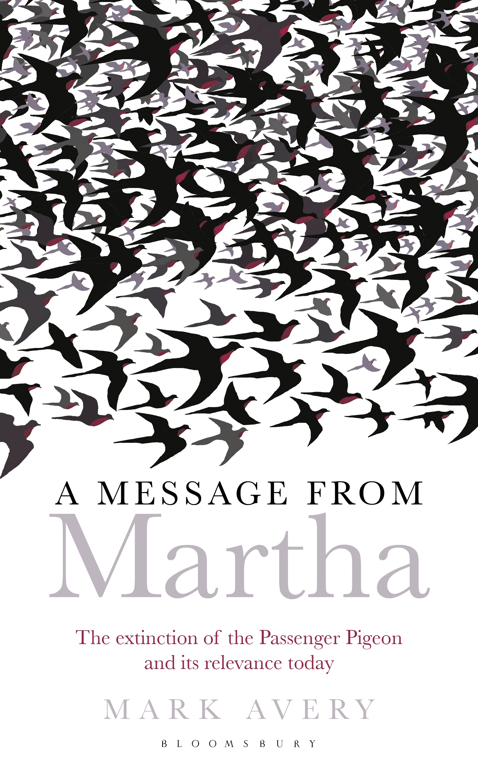 A Message from Martha The Extinction of the Passenger Pigeon and Its Relevance Today