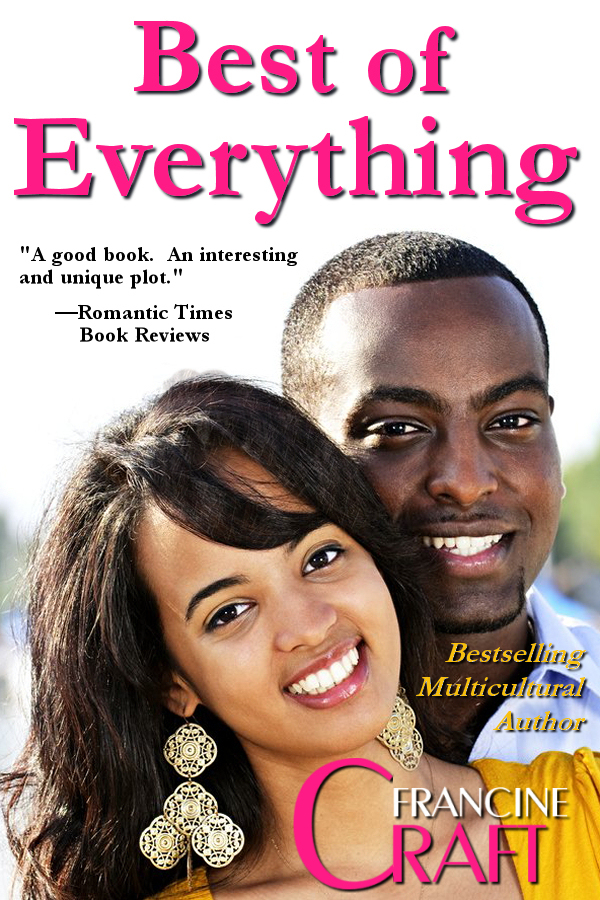 The Best of Everything By: Francine Craft