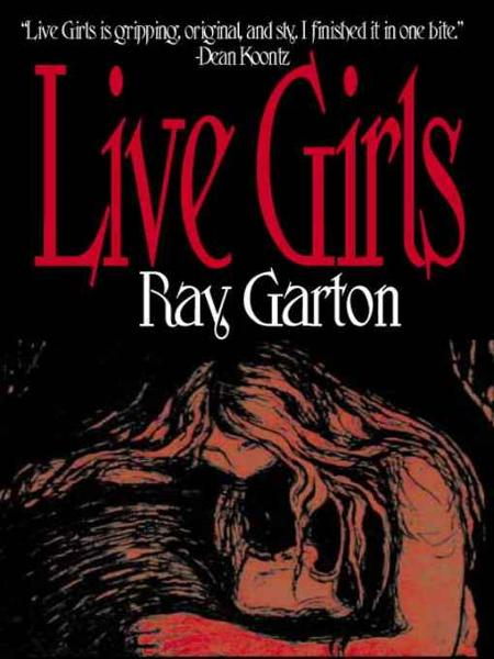 Live Girls By: Ray Garton