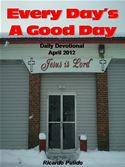online magazine -  Everday's A Good Day April 2012
