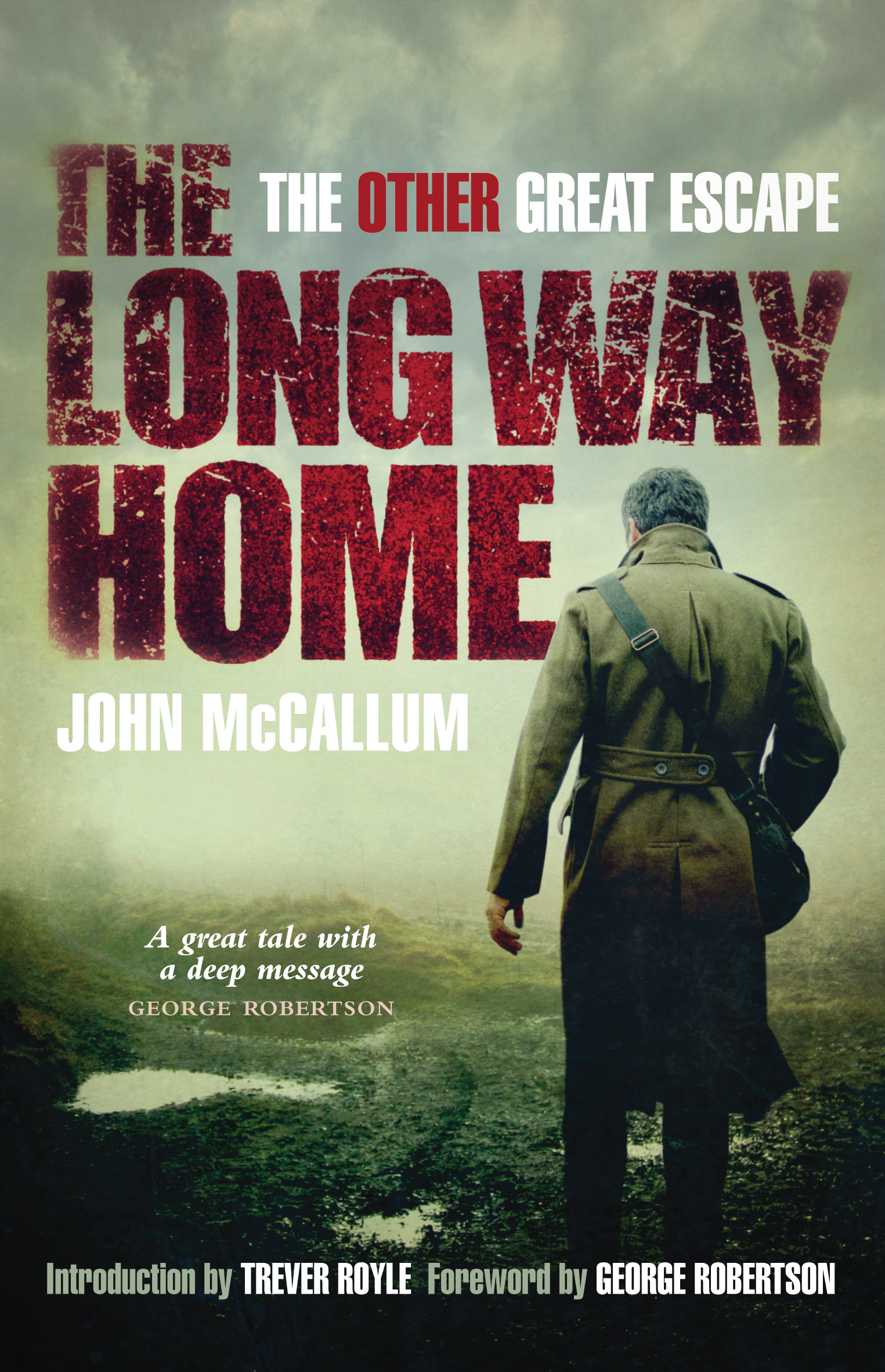 The Long Way Home By: John McCallum