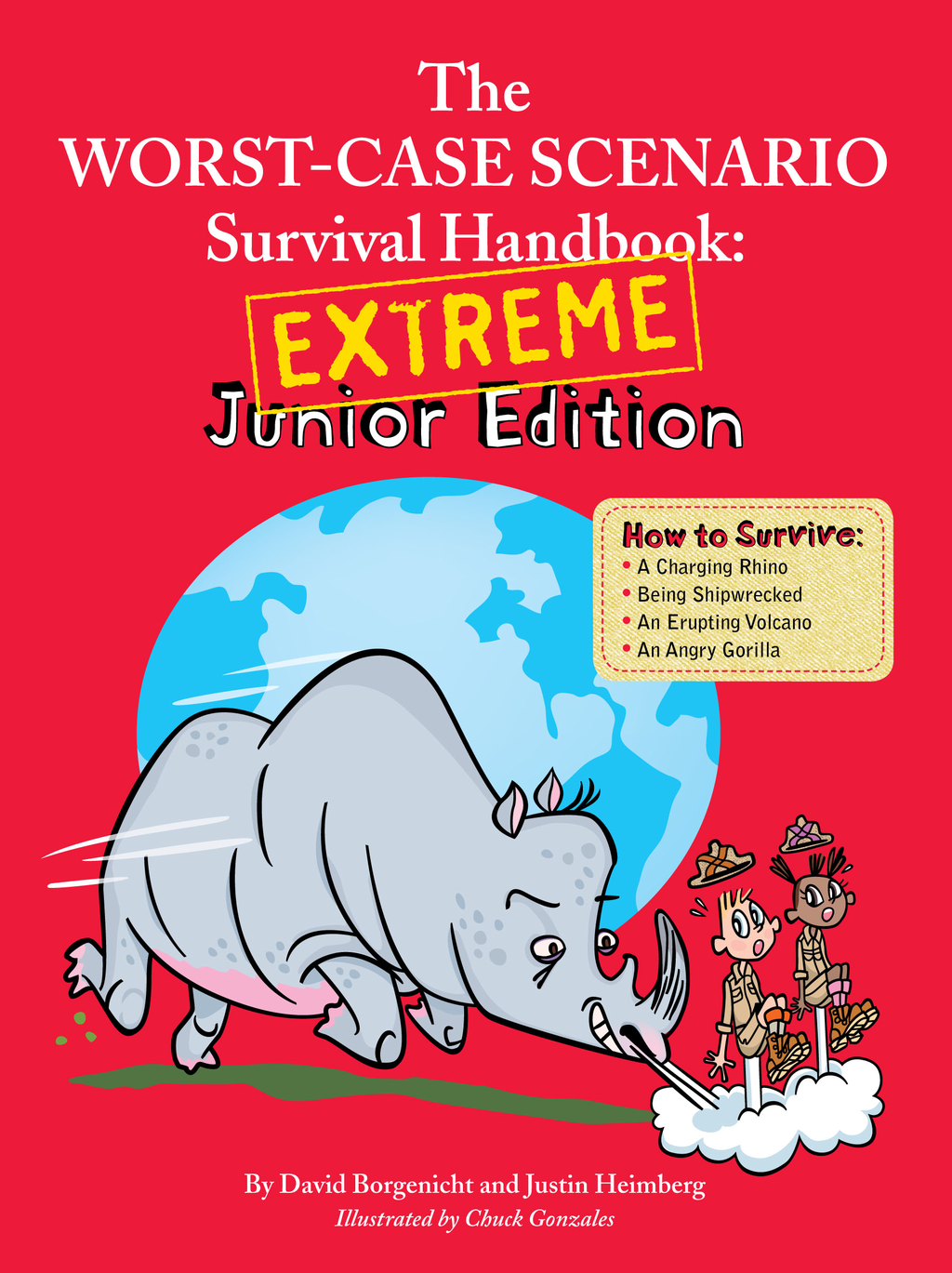 Worst Case Scenario Survival Handbook: Extreme Junior Edition