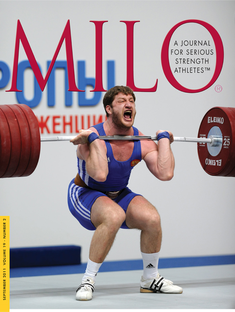 MILO: A Journal for Serious Strength Athletes, September 2011, Vol. 19, No. 2