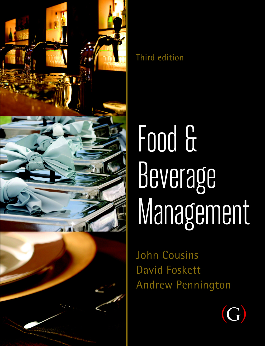 Food and Beverage Management: For the hospitality, tourism and event industries