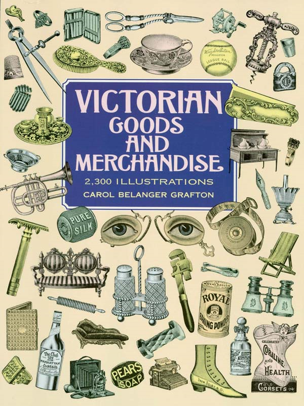 Victorian Goods and Merchandise: 2,3 Illustrations