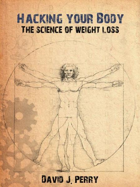 Hacking Your Body: The Science of Weight Loss