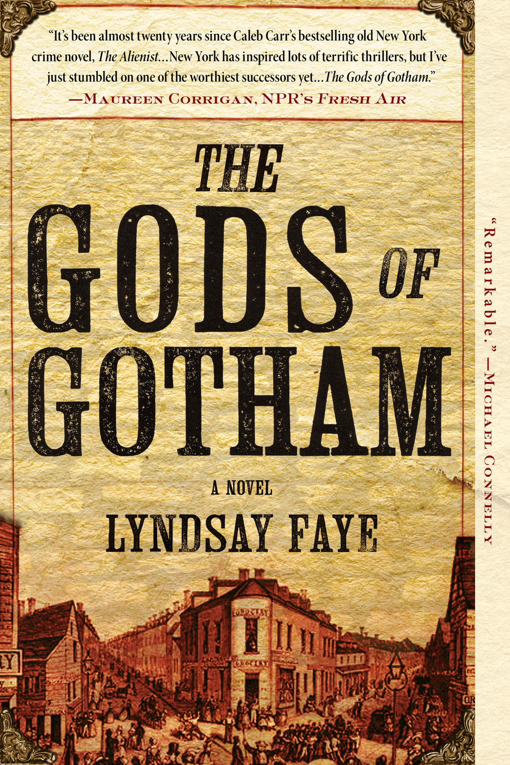 The Gods of Gotham By: Lyndsay Faye