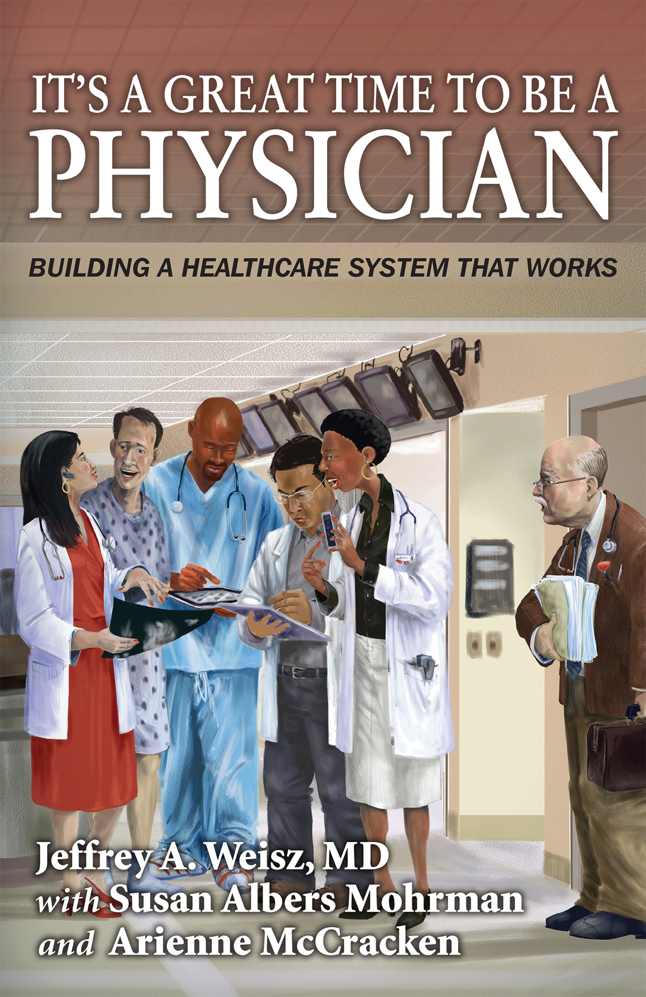 It's a Great Time to Be A Physician: