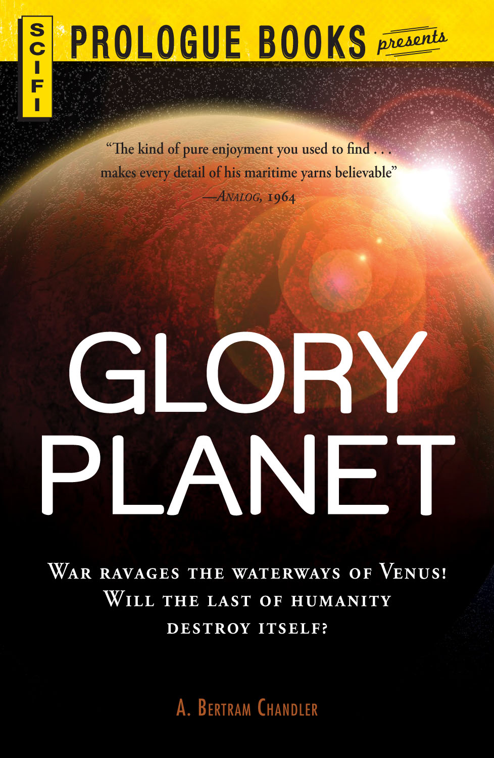Glory Planet By: A. Bertram Chandler