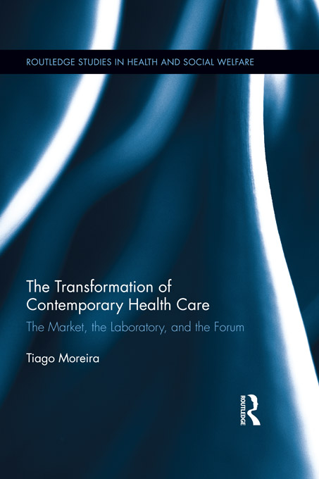 The Transformation of Contemporary Health Care