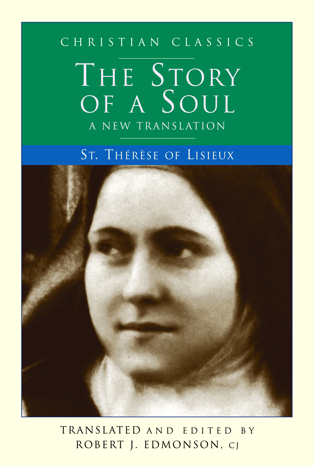 Story of a Soul: A New Translation