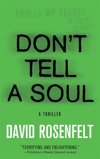 Don't Tell a Soul By: David Rosenfelt