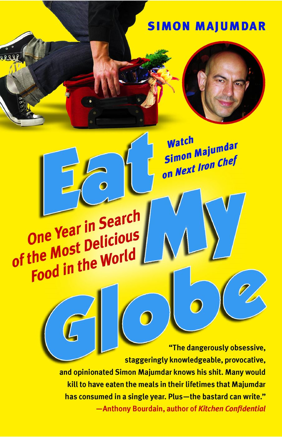 Eat My Globe By: Simon Majumdar