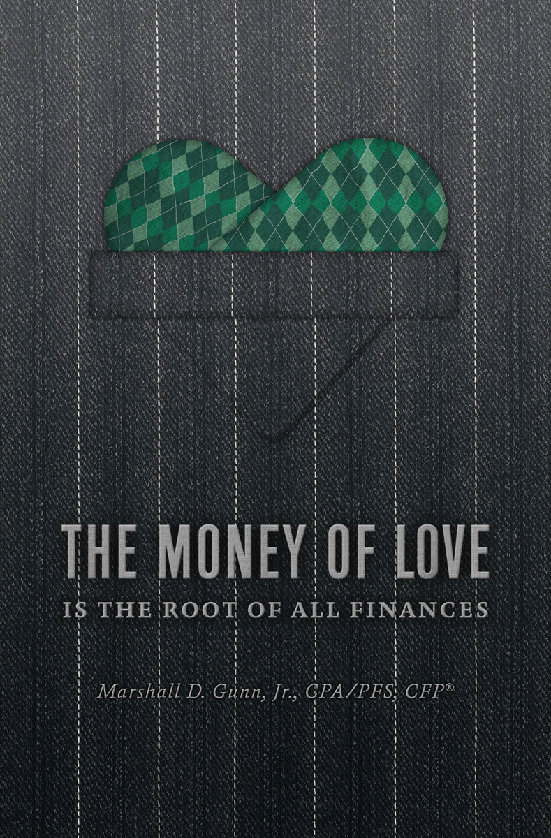 The Money of Love: Is the Root of All Finances