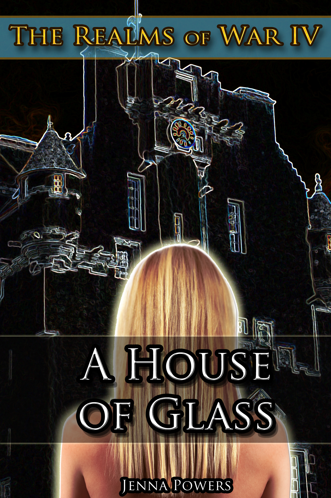 The Realms of War 4: A House of Glass