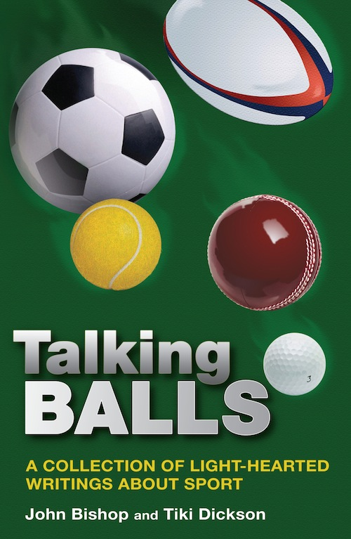 Talking Balls A collection of light-hearted writings about sport