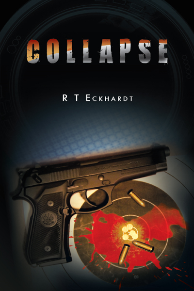 Collapse By: R T Eckhardt