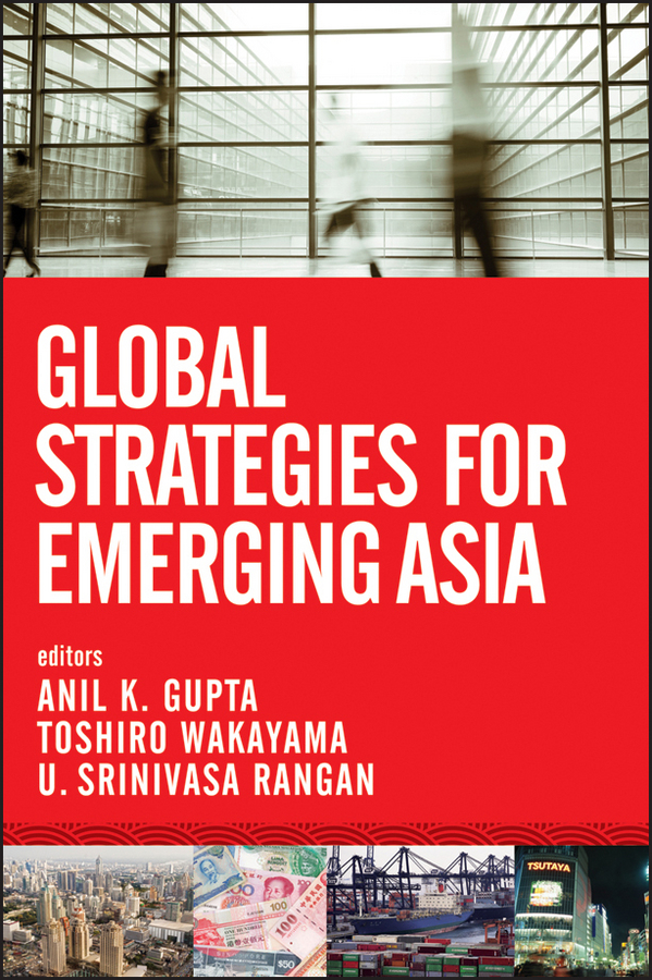 Global Strategies for Emerging Asia By: