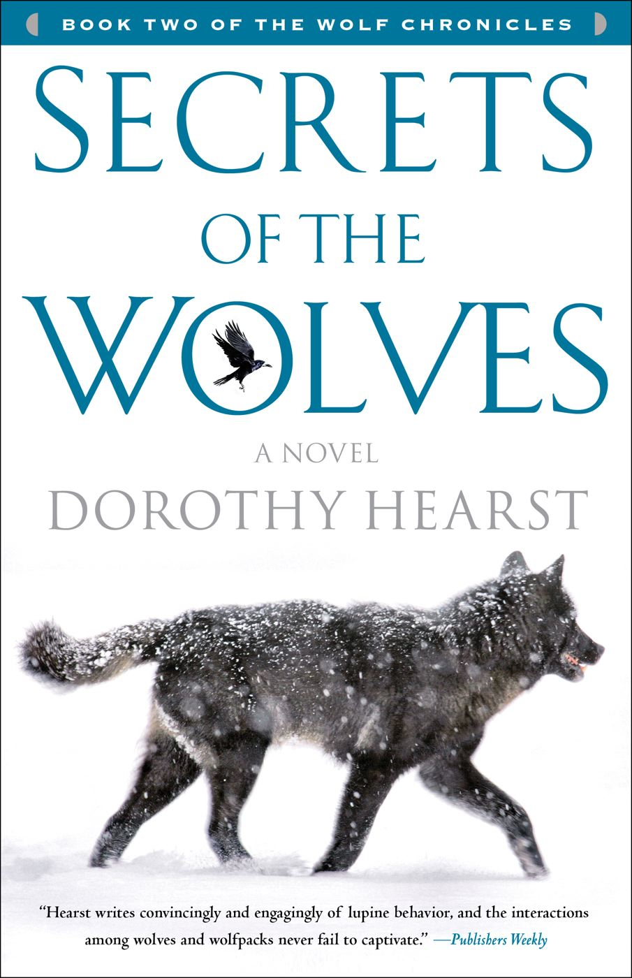 Secrets of the Wolves By: Dorothy Hearst