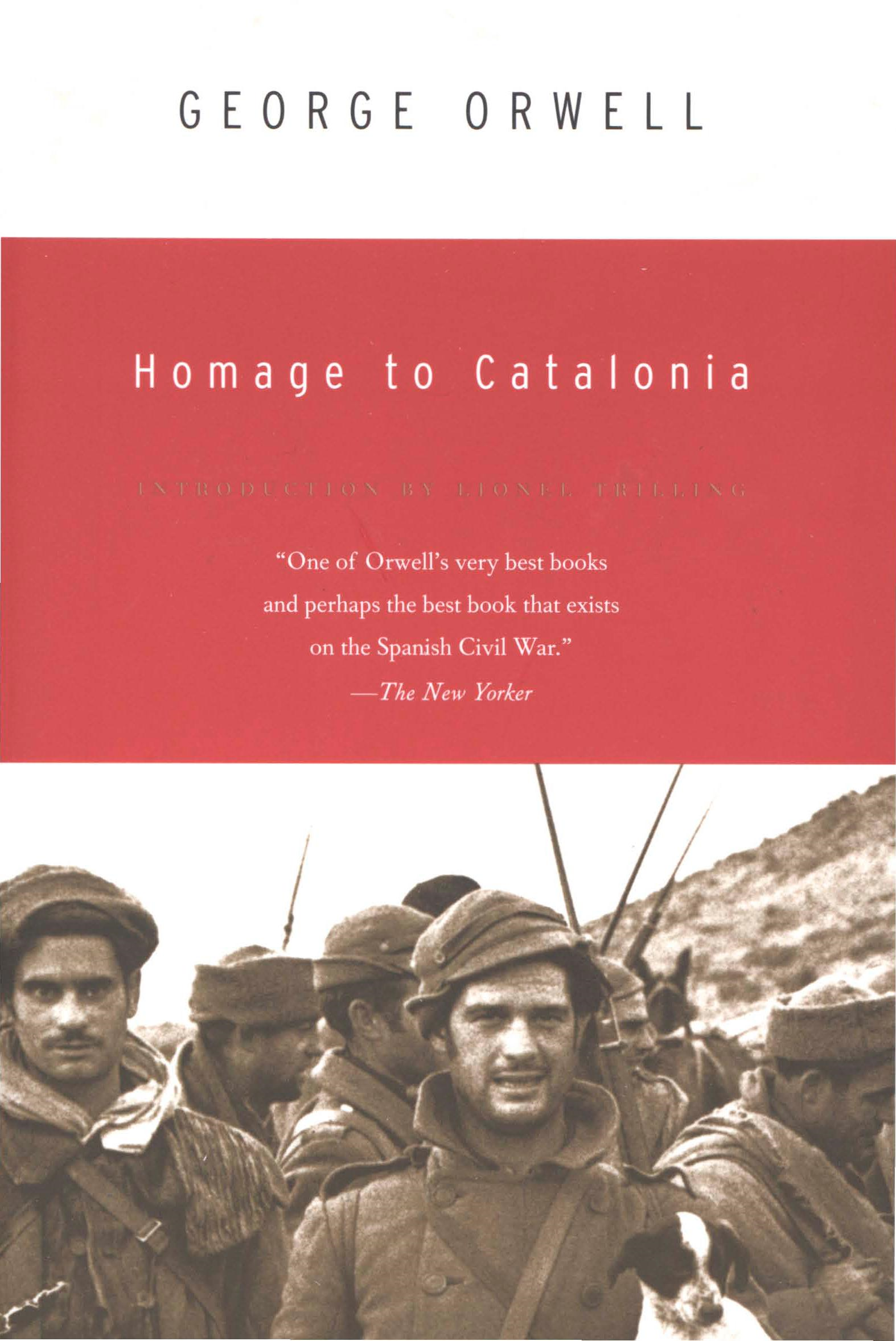 Homage to Catalonia By: George Orwell