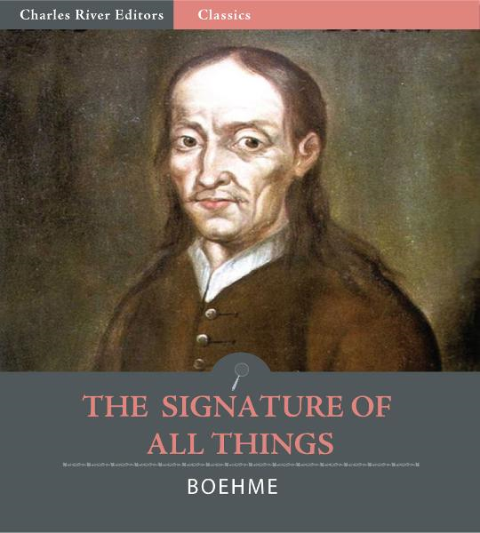 The Signature of All Things (Signatura Rerum)