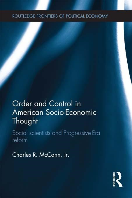 Order and Control in American Socio-Economic Thought