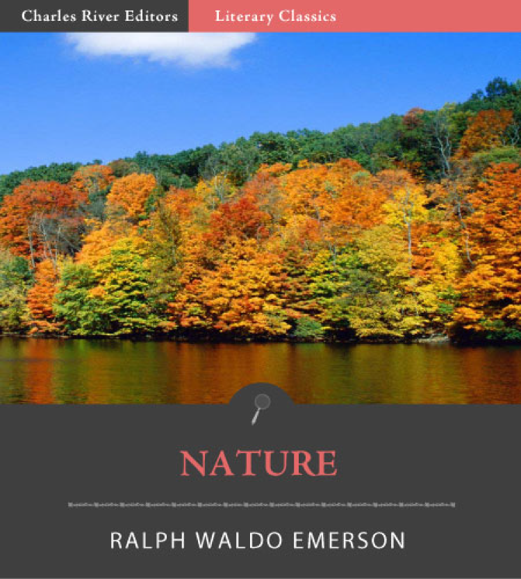 Nature (Illustrated Edition)  By: Ralph Waldo Emerson