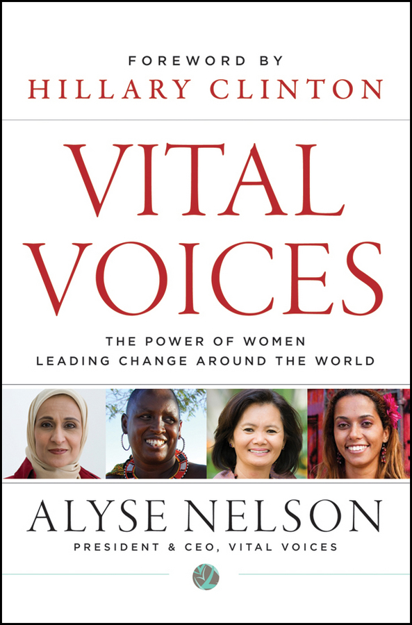 Vital Voices By: Alyse Nelson
