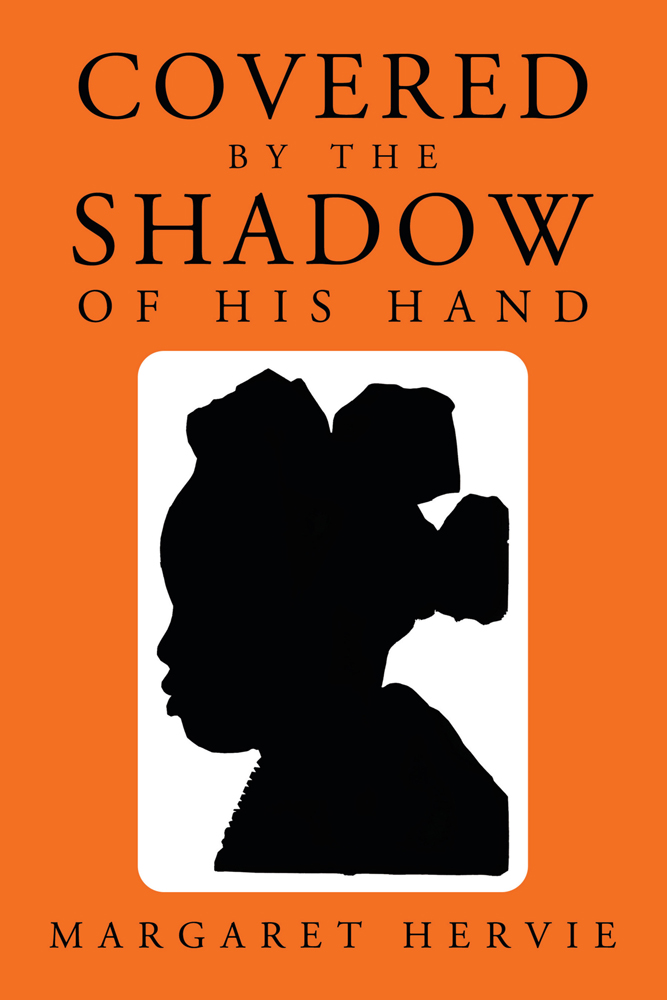 Covered By The Shadow of His Hand