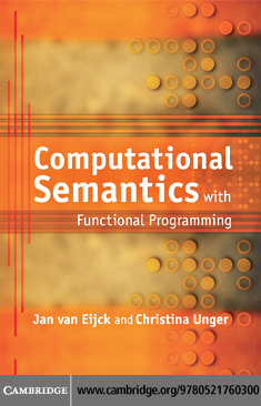 Computational Semantics with Functional Programming By: van Eijck, Jan