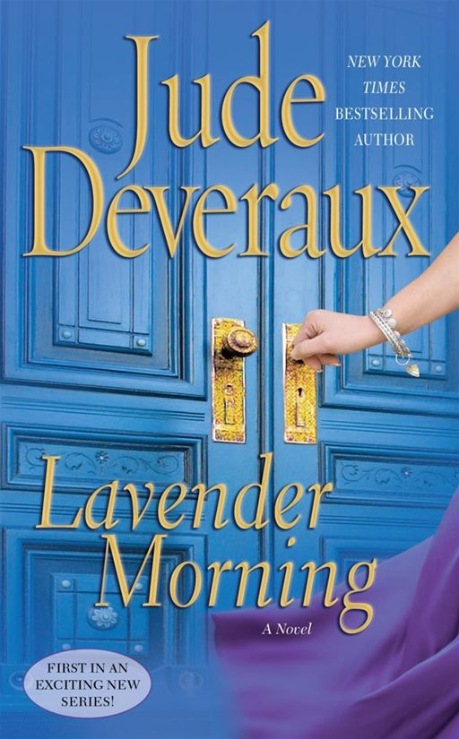 Lavender Morning By: Jude Deveraux