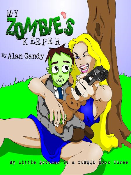 My Zombie's Keeper (My Little Brother is a Zombie, Book 3)