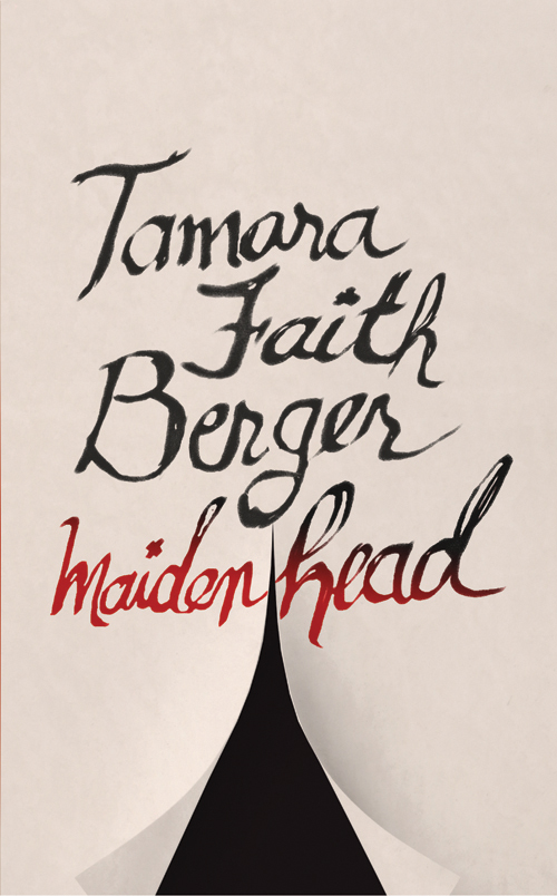 Maidenhead By: Tamara Faith Berger
