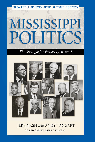 Jere Nash, John Grisham  Andy Taggart - Mississippi Politics