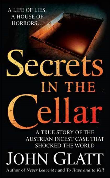 Secrets in the Cellar By: John Glatt