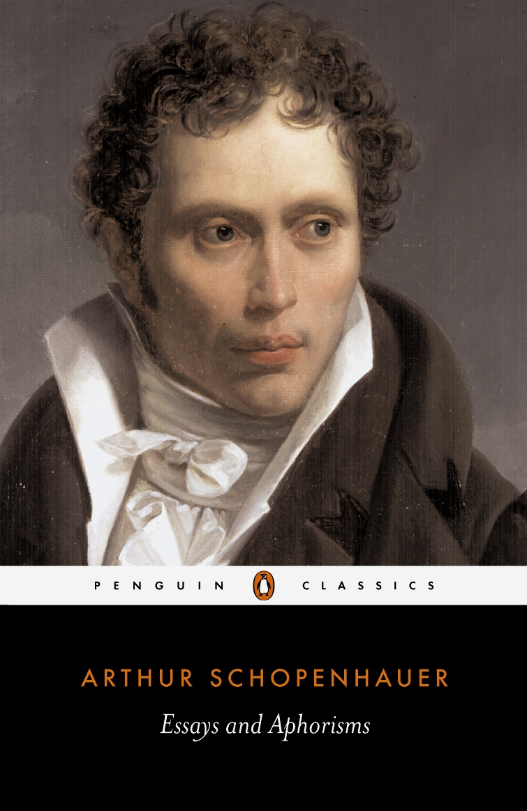 Essays and Aphorisms By: Arthur Schopenhauer