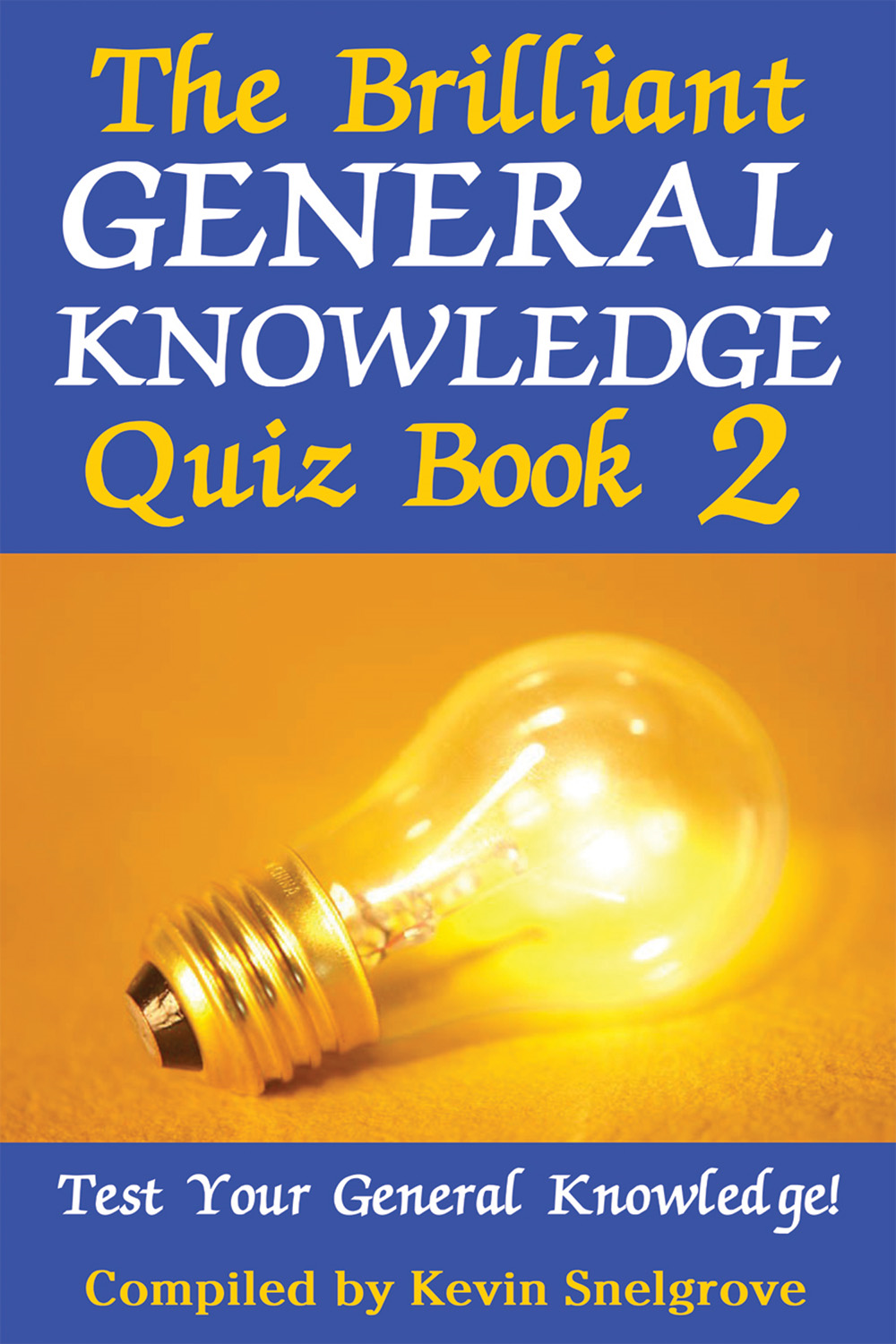 The Brilliant General Knowledge Quiz Book 2