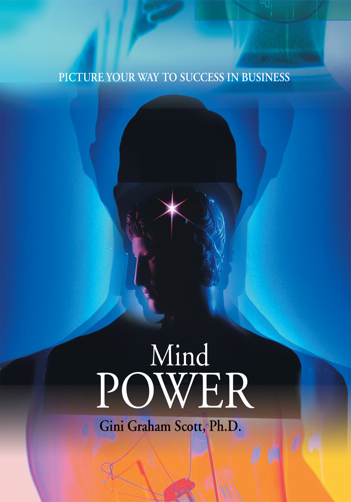 Mind Power By: Gini G Scott