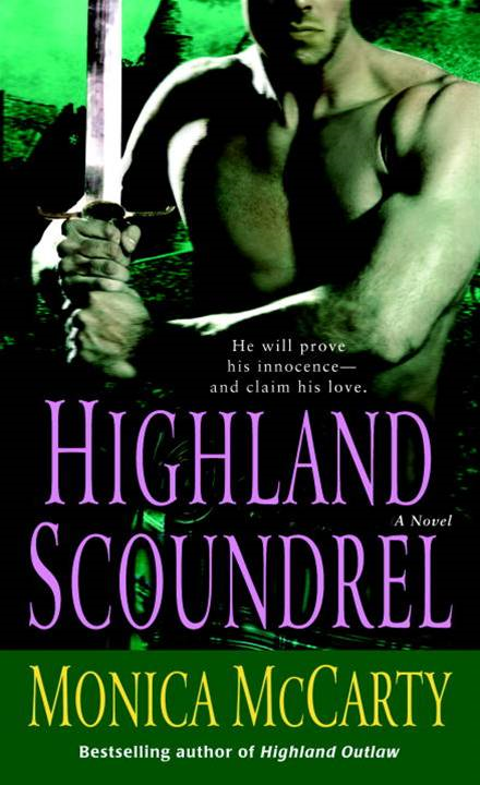 Highland Scoundrel By: Monica McCarty