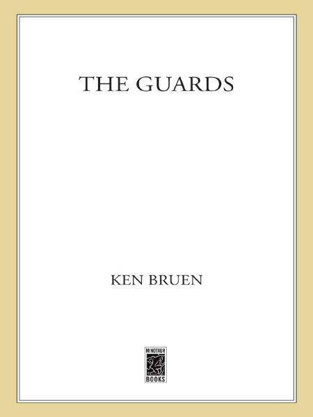 The Guards By: Ken Bruen