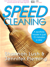 Speedcleaning: Room By Room Cleaning In The Fast Lane: