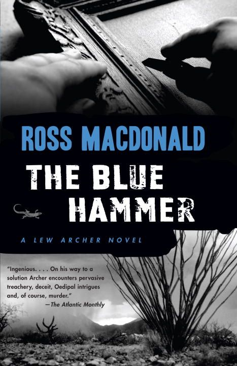 The Blue Hammer By: Ross Macdonald