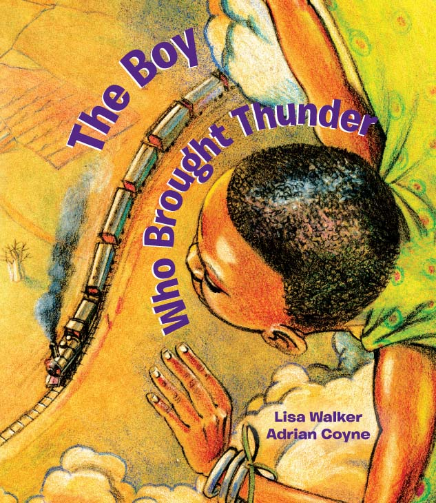 The Boy Who Brought Thunder