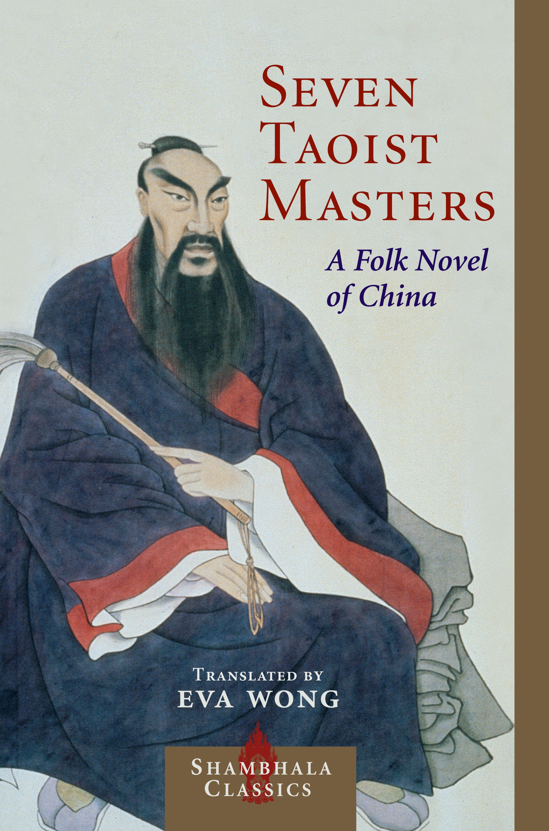 Seven Taoist Masters: A Folk Novel of China By: