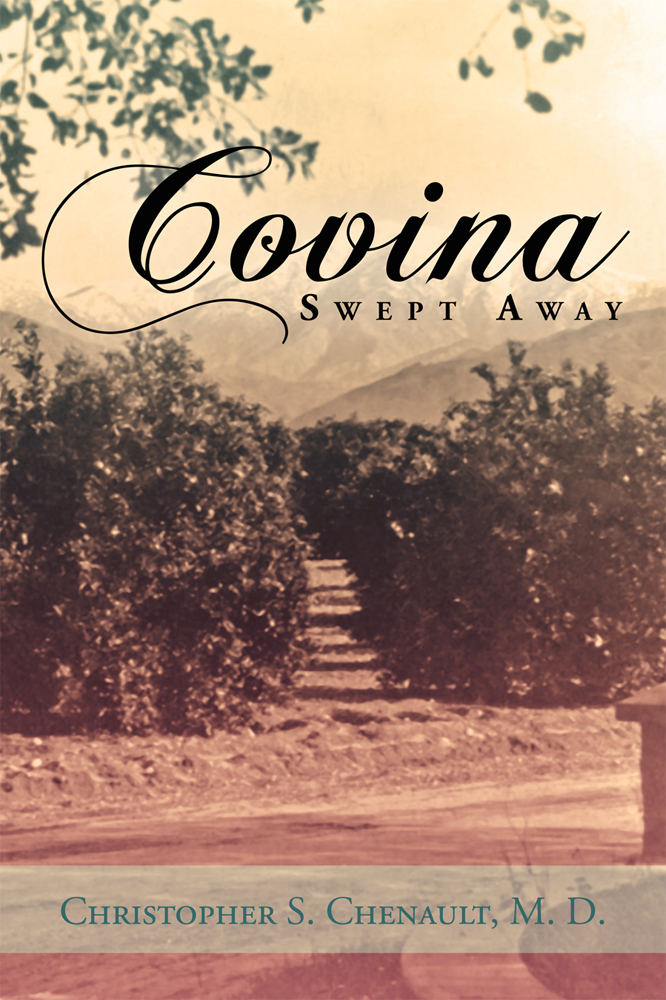Covina Swept Away  By: M. D.  Christopher S. Chenault