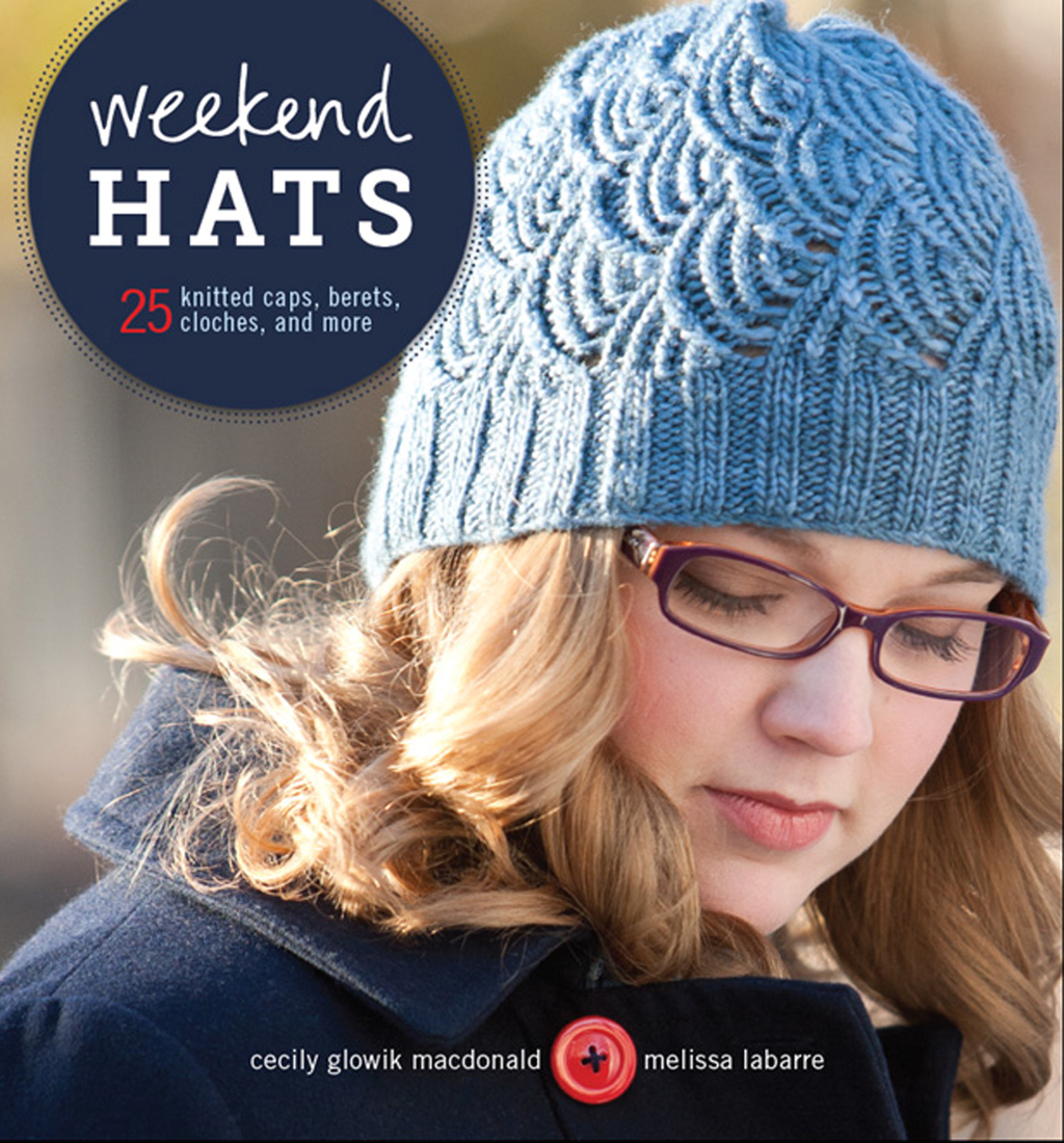 Weekend Hats 25 Knitted Caps, Berets, Cloches, and More