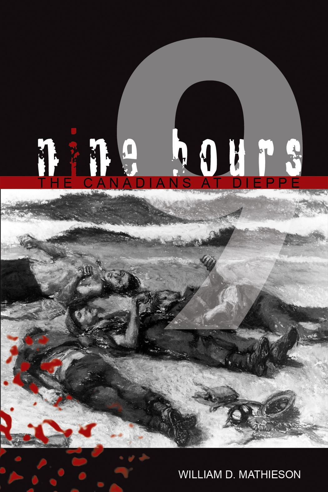 Nine Hours By: William D. Mathieson